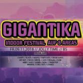 Gigantika – Indoor Festival auf 8 Areas