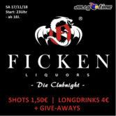FICKEN Liquors – Die Clubnight –