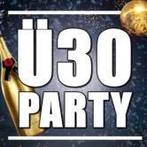 Ü30 Party – Die Größte der Region